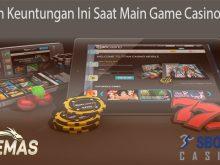 Hasilkan Keuntungan Ini Saat Main Game Casino Online