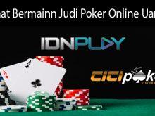Manfaat Bermainn Judi Poker Online Uang Asli