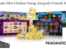 Tips Main Slot Online Yang Ampuh Untuk Menang