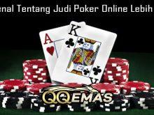 Mengenal Tentang Judi Poker Online Lebih Dalam